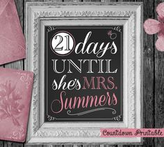 Day's Until She's Mrs, Wedding Countdown Chalkboard, Countdown Chalkboard, Bridal shower Chalkboard