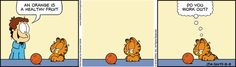 Healthy fruits are healthy fruits to eat, as in this #Garfield #comicstrip.  www.trythisnewrecipe.blogspot.com