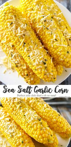 Sea Salt Garlic Corn is a delicious twist to the classic BBQ side dish. This corn on the cob recipe will keep them coming back for more all summer long. I can't eat corn but do many people enjoy it so worth a good side dish at a cookout! Side Dishes For Bbq, Best Side Dishes, Healthy Side Dishes, Vegetable Side Dishes, Side Dishes For Burgers, Sides For Bbq, Steak Side Dishes, Corn Recipes, Side Dish Recipes