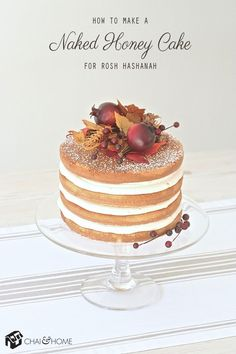 Make A Naked Honey Cake For Rosh Hashanah