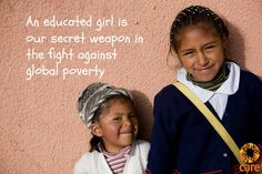 An educated girl is our secret weapon in the fight against global poverty. #Education