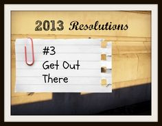 The Moving Insider blog is your place to go for Resolutions Made Easier. This week we talk about your resolution to get out there: http://movinginsider.com/2013/01/16/resolutions-made-easy-get-out-there/#. #movinginsider
