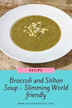 Broccoli and Stilton Soup – Slimming World Low Syn Recipe astuce recette minceur girl world world recipes world snacks Syn Free Snacks, Syn Free Food, Slimming World Diet, Slimming World Recipes, Slimming Eats, Broccoli And Stilton Soup, Broccoli Soup, Soup Recipes, Healthy Recipes