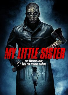 My Little Sister - Horror Movie: Synopsis: A group of friends go against warnings not to camp in the local… Scary Movies, Great Movies, New Movies, Halloween Movies, Movies 2019, Donnie Brasco, Streaming Vf, Streaming Movies, Horror Movie Posters