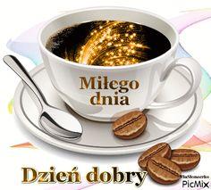 Weekend Humor, Good Morning, Tea Cups, Tableware, Beautiful Things, Bonjour, Picture Polish, Funny Sayings, Buen Dia
