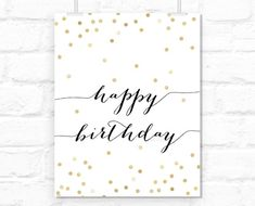 Printable Happy birthday sign: typography quote, confetti festive print, black and gold girly birthday party decor - Diy Birthday Cards Diy Birthday Sign, Happy Birthday Font, Birthday Card Sayings, Birthday Quotes, Birthday Party Decorations, Free Birthday, Handlettering Happy Birthday, Gold Birthday, Happy Birthday Caligraphy