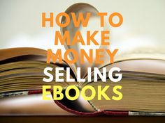 How To Make Money Selling Ebooks Describe Yourself, Accounting, How To Make Money, Ebooks, Writing, Being A Writer