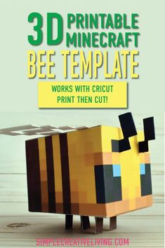 Printable Minecraft Bee - Compatible with Cricut Print-Then-Cut - Simple Creative Living Minecraft Box, Minecraft Templates, Minecraft Crafts, Minecraft Designs, Minecraft Party, Minecraft Printable, Minecraft Skins, Minecraft Buildings, Bee Template