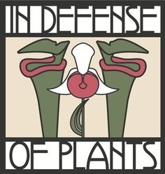 Podcast — In Defense of Plants