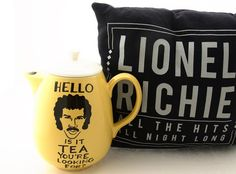 Lionel Richie teapot hello is it tea you're looking by LennyMud