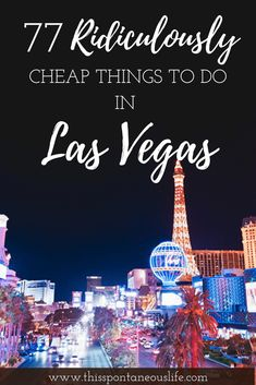 77 BEST Cheap Things to do in Las Vegas • This Spontaneous Life Las Vegas Tips, Visit Las Vegas, Las Vegas Vacation, Cheap Vegas Trip, Vacation Ideas, Travel Vegas, Las Vegas Travel Guide, Vegas Fun, Summer Vacations
