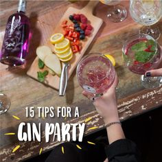 15 Tips For Throwing The Perfect Gin Party