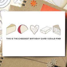 Cheesy Birthday, Anniversary Card, Funny card, I love you card, boyfriend card, valentine card, how to say I love you,
