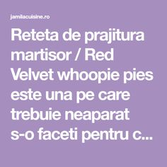 Reteta de prajitura martisor / Red Velvet whoopie pies este una pe care trebuie neaparat s-o faceti pentru cineva drag de 1 sau 8 martie. Martie, Red Velvet