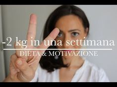 - 2 kg in una settimana | dieta e MOTIVAZIONE | AnnalisaSuperStar - YouTube Anti Cellulite, Pancetta, Slim, Youtube, Health, Metabolism, Weights, Health Care, Healthy