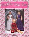 """Free """"Fashion Doll Fun"""" Patterns - (in English); patterns to some very cute outfits."""