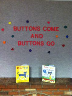 Buttons come and buttons go decor. Buttons are pinned to the wall Plain City, Pete The Cats, Cat Party, Kindergarten, Parties, Decor Ideas, Buttons, Wall, Fiestas
