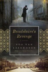 #bookreview #mystery Baudelaire's Revenge by Bob Van Laerhoven - http://www.fictionzeal.com/baudelaires-revenge-bob-van-laerhoven/