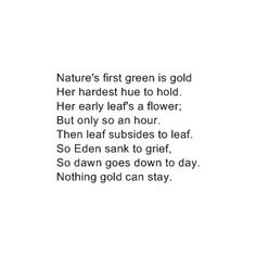 """One of my favorite poems by Robert Frost. Another reason for liking the book and movie """"The Outsiders"""""""