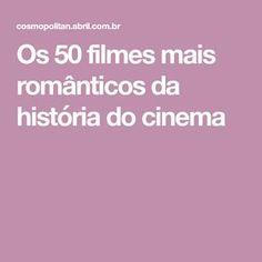 Os 50 filmes mais românticos da história do cinema