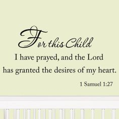 For this Child I have Prayed Nursery Wall Quotes Vinyl Wall Art Decal Babys Room