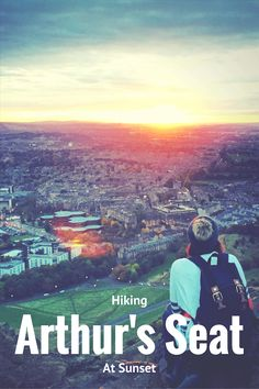 Your guide to hiking Arthur's Seat at sunset #Edinburgh #ArthursSeat #Scotland