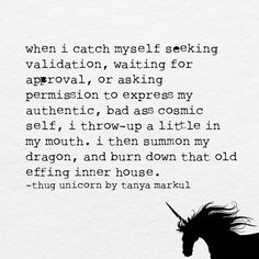 Burn it down Words Quotes, Wise Words, Me Quotes, Sayings, Qoutes, Class Quotes, Thug Unicorn, Unicorn Quotes, Note To Self