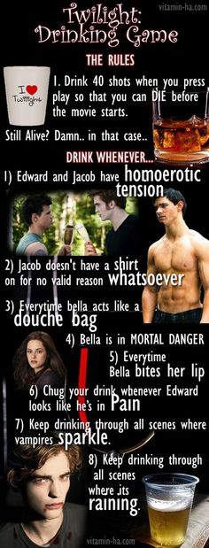Death by Twilight Drinking Game - Hey, @Hannah Frye, lets never make an exercise game out of Twilight. #1 I dont want to watch it, #2, Wed die.