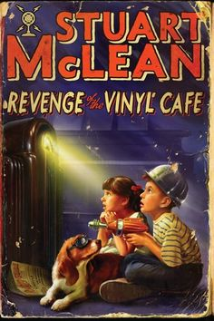 Revenge Of The Vinyl Cafe by Stuart McLean...more in the life of Dave and Morley. Publication Date: September 25, 2012