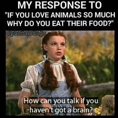 response to if you love animals so much why do you eat their food ... #vegan #vegetarian #funny