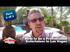 How to be a Professional/Full Time Entertainer in Las Vegas (PART 2 of 2) – LiLV #276 – (Las) Vegas Video Network (2.0)