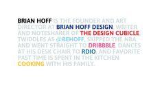 Minimalist web design: http://www.brianhoff.net/