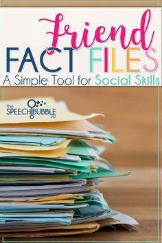 Friend Fact Files: A Simple Tool for Social Skills