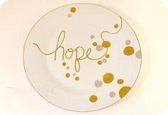 "DIY Home Decor   Knock off metallic ""Hope"" plate"