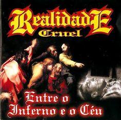 Realidade Cruel Entre o Inferno e o Céu 2000 Download - BAIXE RAP NACIONAL