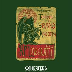 """Tournée du Grand Ancien"" by LegendarY Phoenix T-shirts, Tank Tops, Sweatshirts and Hoodies are on sale until 25th October at www.OtherTees.com Pin it for a chance at a FREE TEE! #cthulhu #rlyeh #hplovecraft #lovecraft #lechatnoir #chatnoir #othrtees"