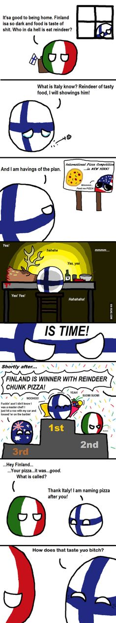 Countryballs: History lesson. Berlusconi mocked Finnish cuisine. A Finnish dude won a pizza price and named the pizza after Berlusconi.