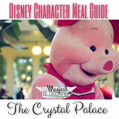 The Crystal Palace, located in the Magic Kingdom, is one of the best places to meet some of your favorite friends from the 100 Acre Wood. You can join Pooh, Tigger, Piglet, and Eeyore for…