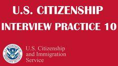 US Citizenship Interview Practice 10