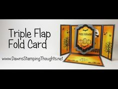 cardmaking video tutorial: Triple Flap Fold Halloween card with Spooky Fun from Stampin' Up! Dawn demos sponging techniques used to create this fun fold card . Tri Fold Cards, Fancy Fold Cards, Folded Cards, Card Making Tutorials, Card Making Techniques, Making Ideas, Dawn Griffith, Stampin Up, Dawns Stamping Thoughts