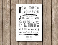 He will cover you with his feathers and under his wings you will find refuge. Psalm 91:4  Etsy instant download printable