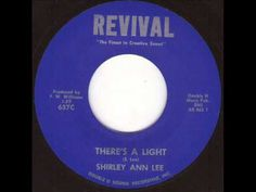 Shirley Ann Lee - There's a light