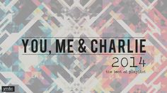 YM&C's Best Of 2014 Playlist | #NowPlaying
