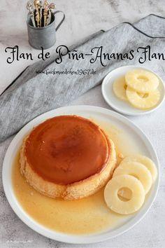 Flan de Piña-Ananas Flan ist ein Dessert aus Ecuador/Südamerika mit einer leckeren Karamellkruste #dessert #ecuador #flan #rezept #südamerika #ananas Rinder Steak, All You Need Is, Delish, Food Porn, Cupcakes, Breakfast, Sweet, Desserts, Recipes