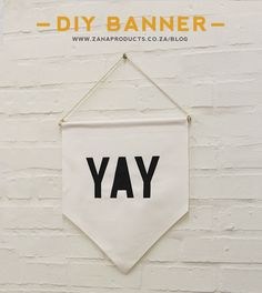 DIY Fabric Banner (no-sew and free printable yay text!) // Zana Products