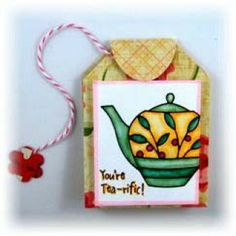 @no way Browning  created this cute little package holds a delightful gift of a cup of tea!