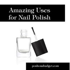 Didn't know I could do all this with a bottle of nail polish. You gotta read this!