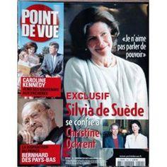 Point De Vue N° 2942 Du 08/12/2004 - Silvie De Suede Se Confie A Christine Ockrent - Caroline Kennedy - La Disparition Du Prince Bernhard Des Pays-Bas.