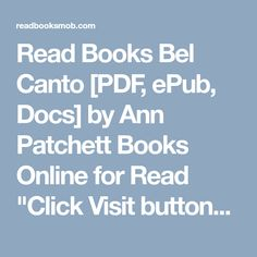 Arta bdjhgjsd on pinterest read books bel canto pdf epub docs by ann patchett books online fandeluxe Gallery