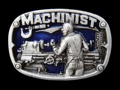 MACHINIST MACHINE OPERATOR MECHANIC BELT BUCKLE BUCKLES BOUCLE DE CEINTURE #machinist #machineoperator #metalworker #beltbuckle